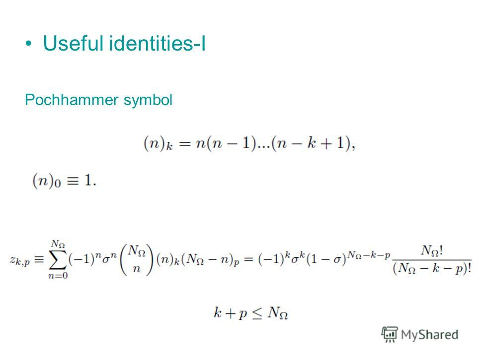 Useful identities-I Pochhammer symbol