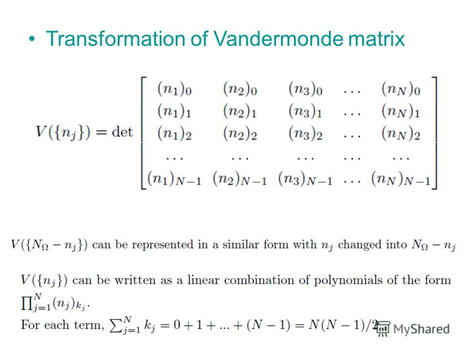 Transformation of Vandermonde matrix