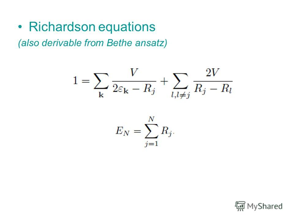 Richardson equations (also derivable from Bethe ansatz)