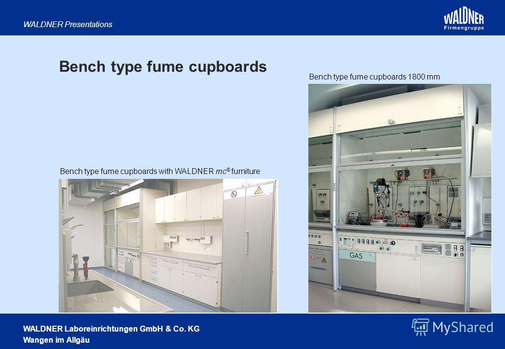 WALDNER Laboreinrichtungen GmbH & Co. KG Wangen im Allgäu WALDNER Presentations Bench type fume cupboards 1800 mm Bench type fume cupboards with WALDNER mc ® furniture Bench type fume cupboards