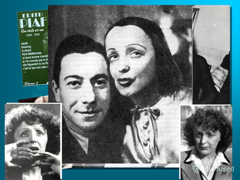 Les grandes chansons d'Édith Piaf: La Vie en roseLa Vie en rose (1945) Les Trois ClochesLes Trois Cloches (1945) Hymne à l'amourHymne à l'amour (1949) Padam... Padam... Padam... (1951) Sous le ciel de ParisSous le ciel de Paris (1954) Non, je ne regr