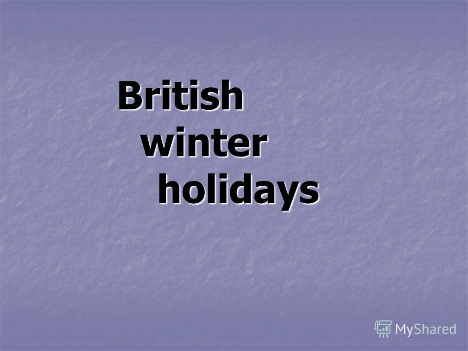 British w winter h holidays