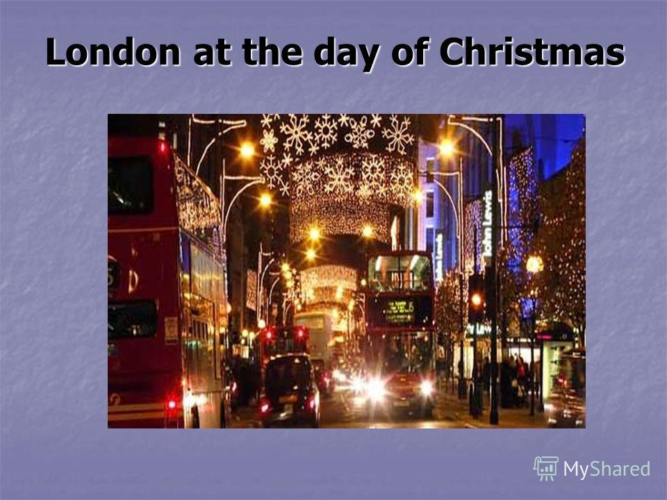 London at the day of Christmas