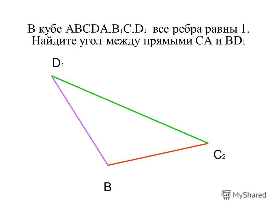 B C2C2 D1D1