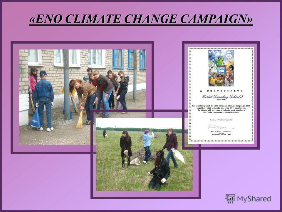 «ENO CLIMATE CHANGE CAMPAIGN»