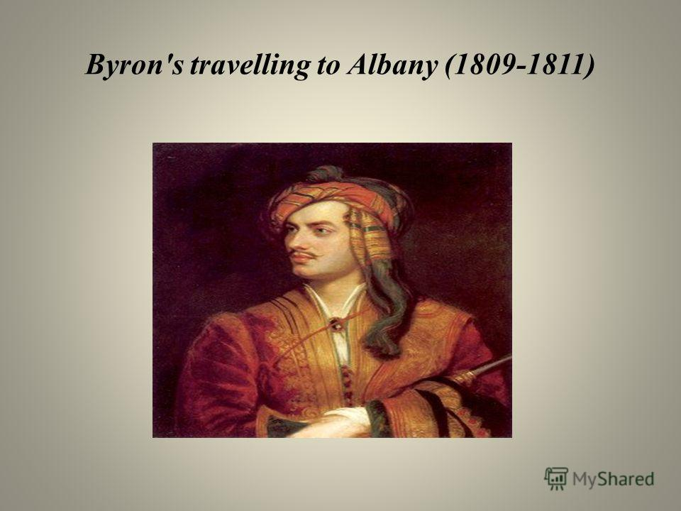 Byron's travelling to Albany (1809-1811)