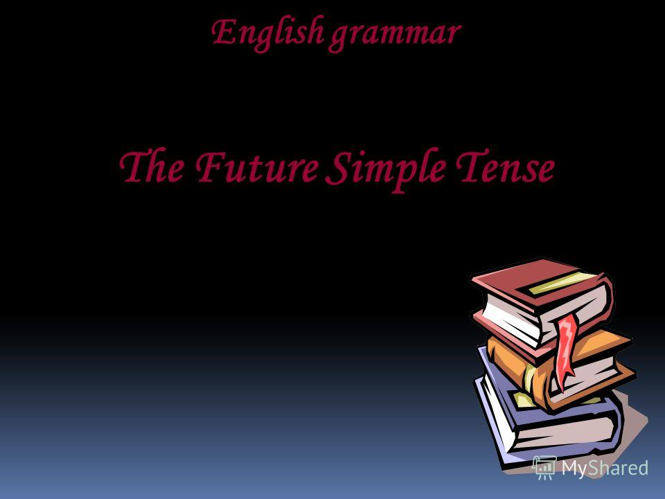 English grammar The Future Simple Tense