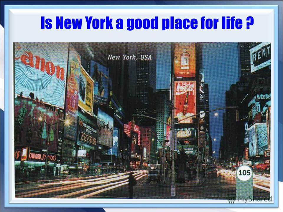 Is New York a good place for life ?