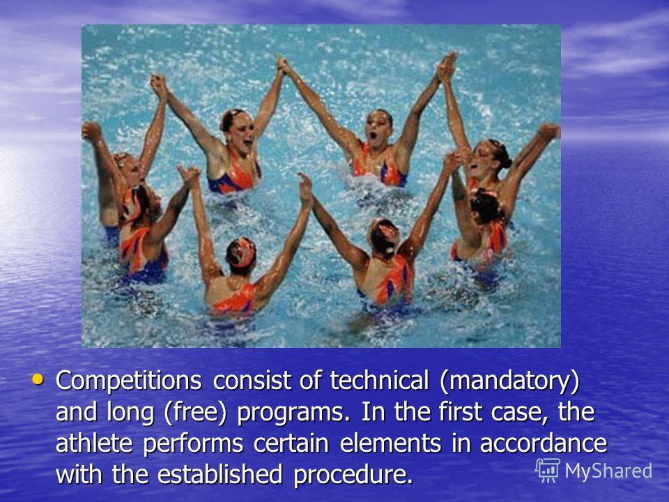 Competitions consist of technical (mandatory) and long (free) programs. In the first case, the athlete performs certain elements in accordance with the established procedure. Competitions consist of technical (mandatory) and long (free) programs. In