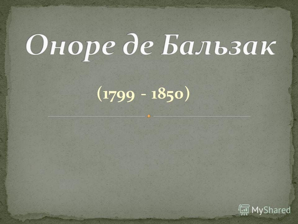 (1799 - 1850)
