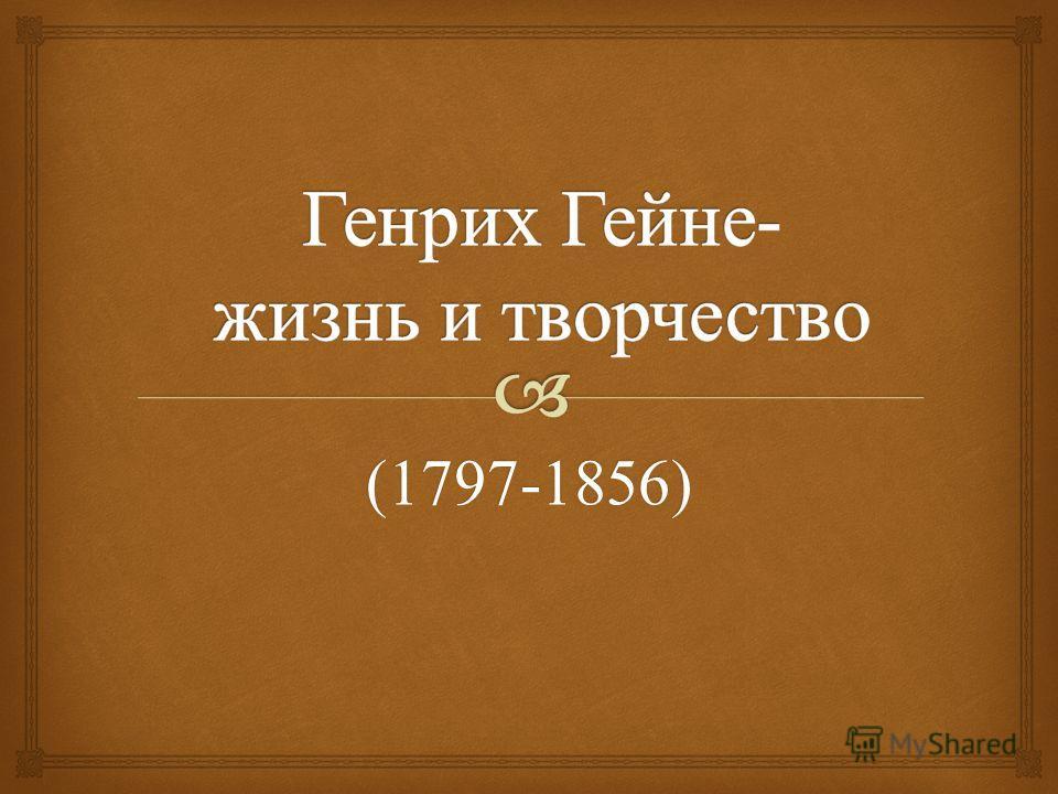 (1797-1856)