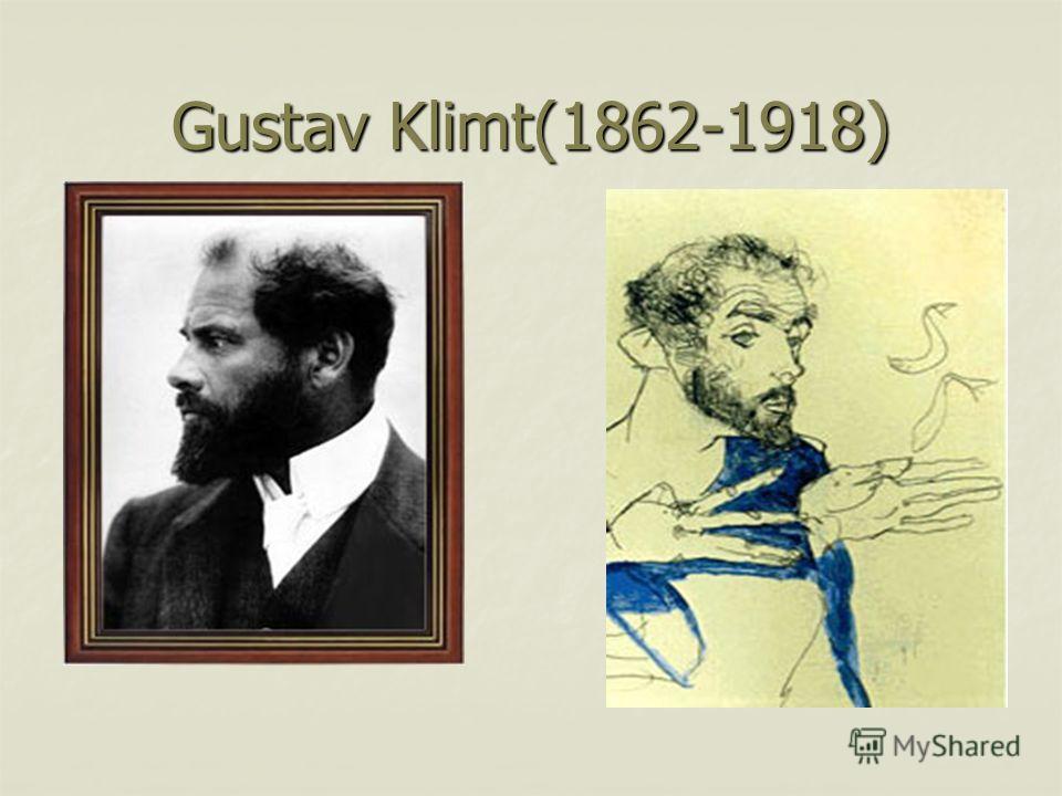 Gustav Klimt(1862-1918)