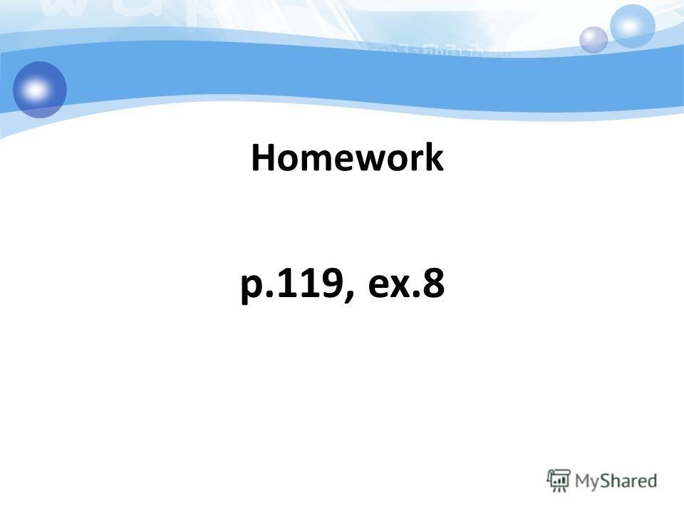 Homework p.119, ex.8