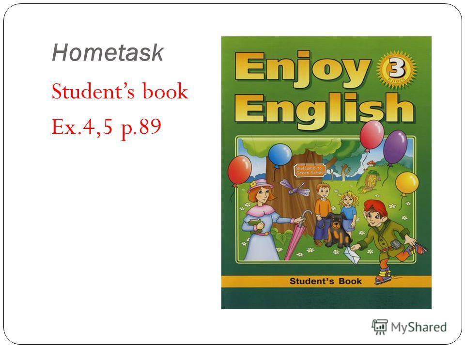 Hometask Students book Ex.4,5 p.89