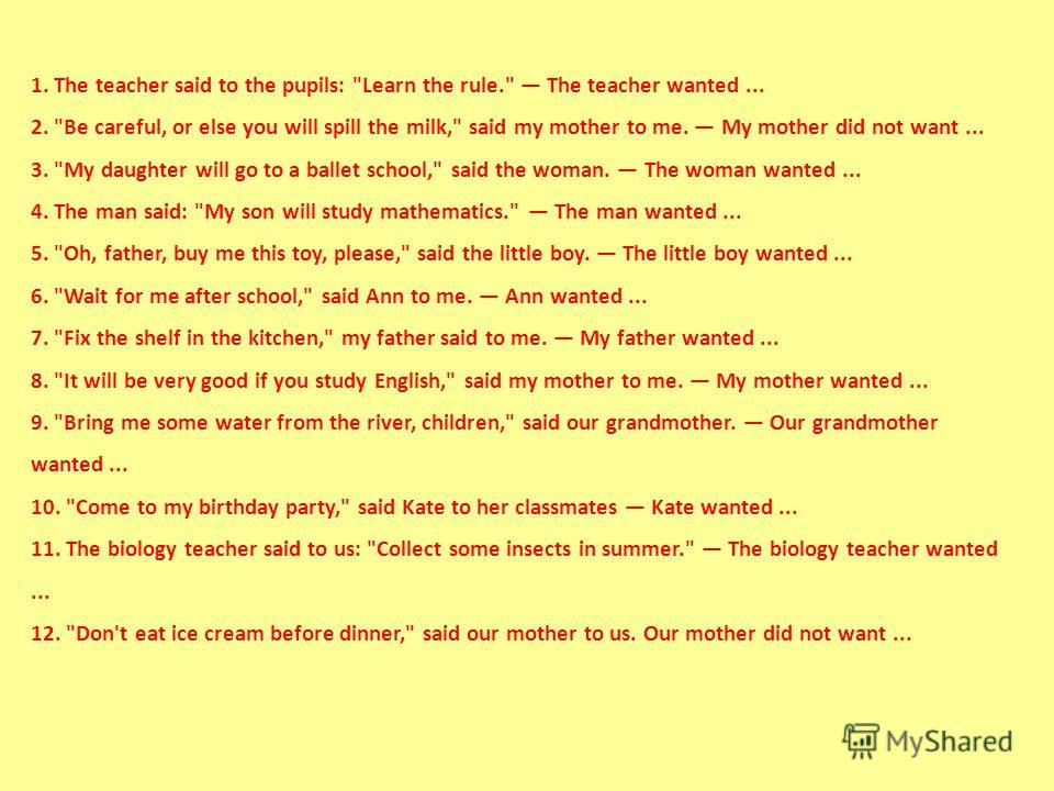 1. The teacher said to the pupils: