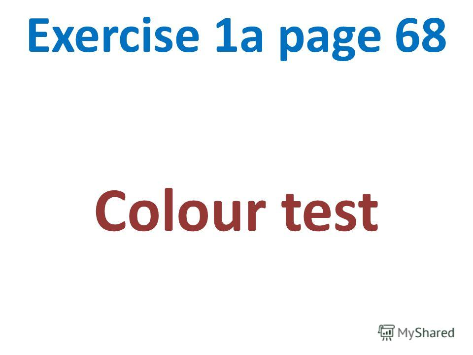 Exercise 1a page 68 Colour test