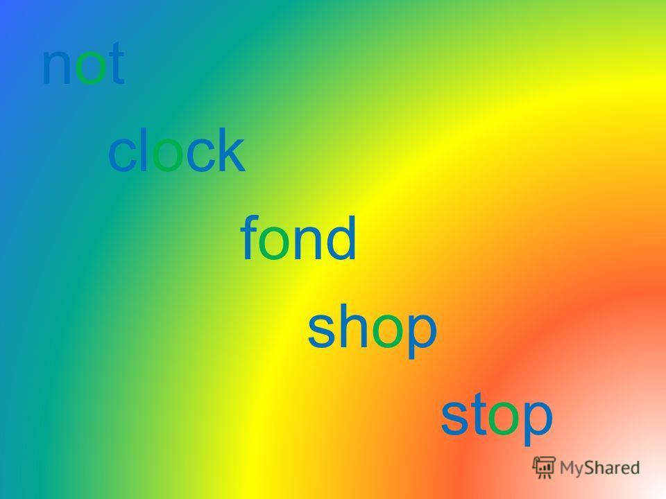 not clock fond shop stop