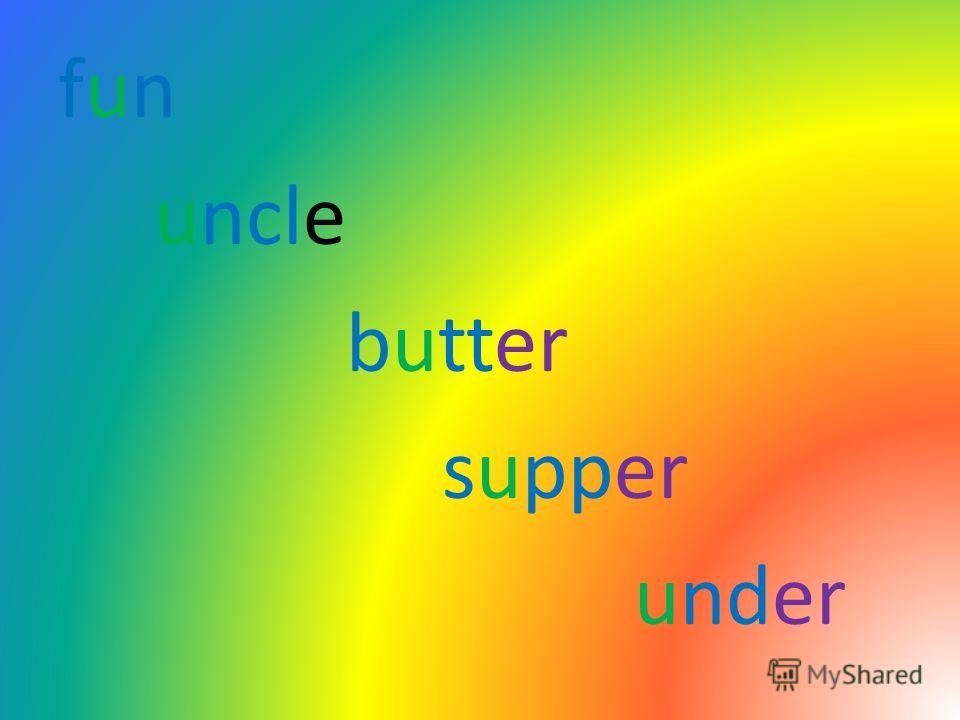 fun uncle butter supper under