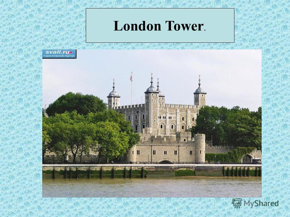 London Tower.