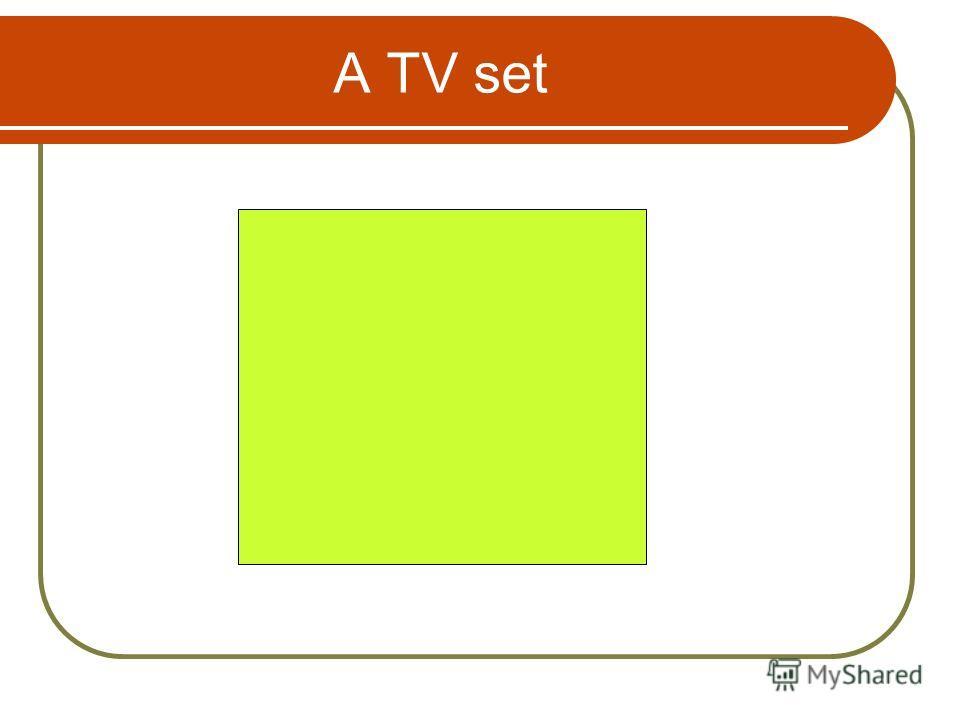 А TV set