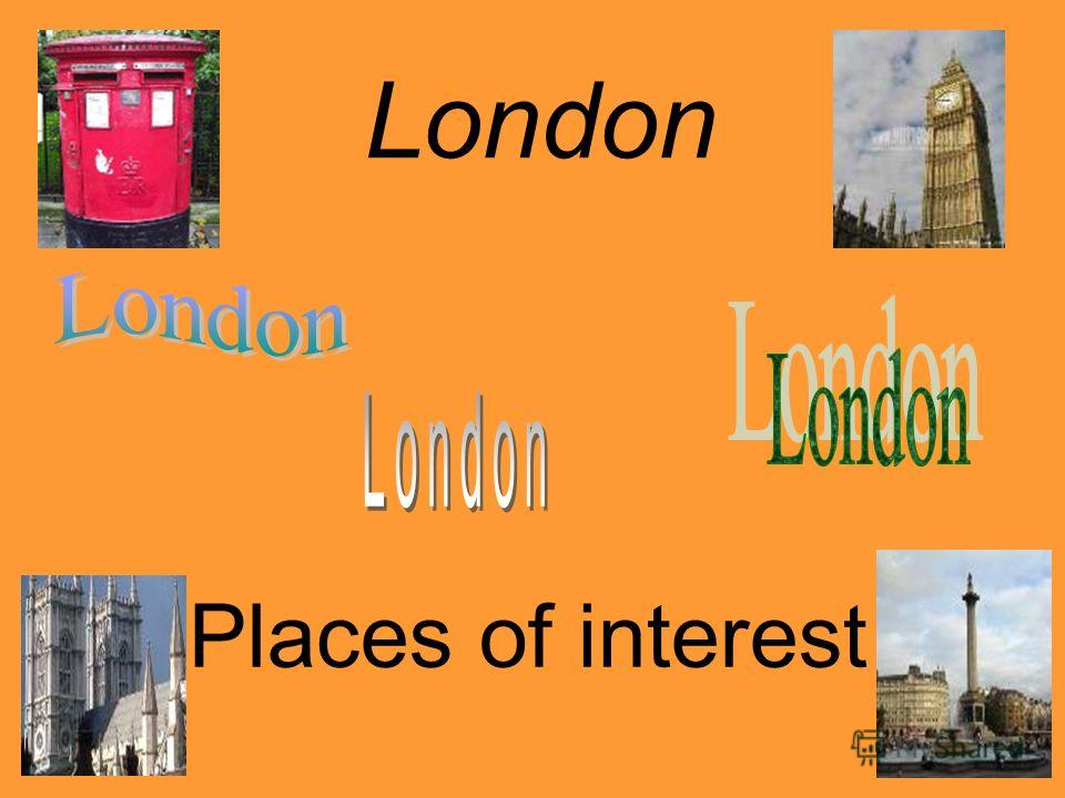 London Places of interest
