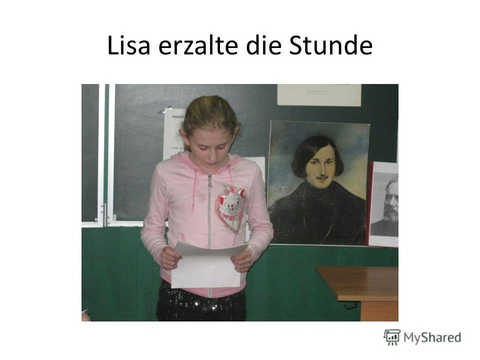 Lisa erzalte die Stunde