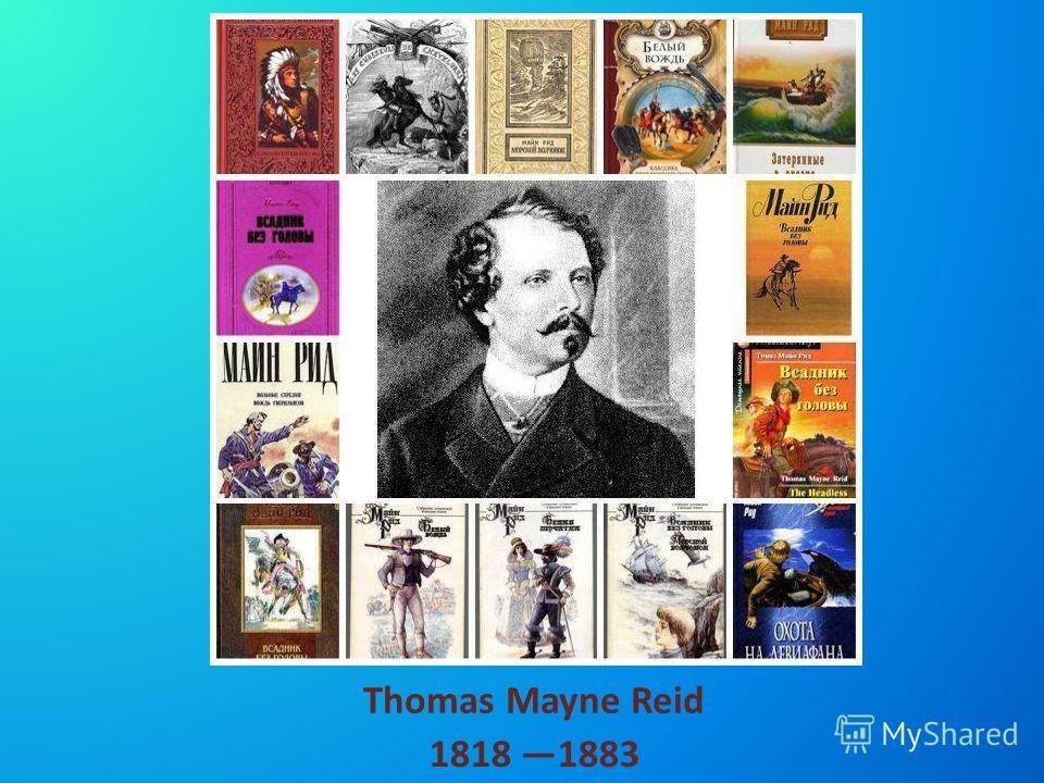 Thomas Mayne Reid 1818 1883