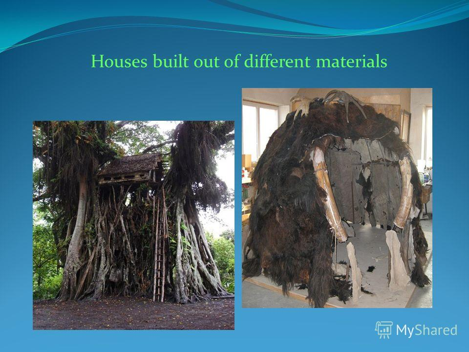 Houses built out of different materials