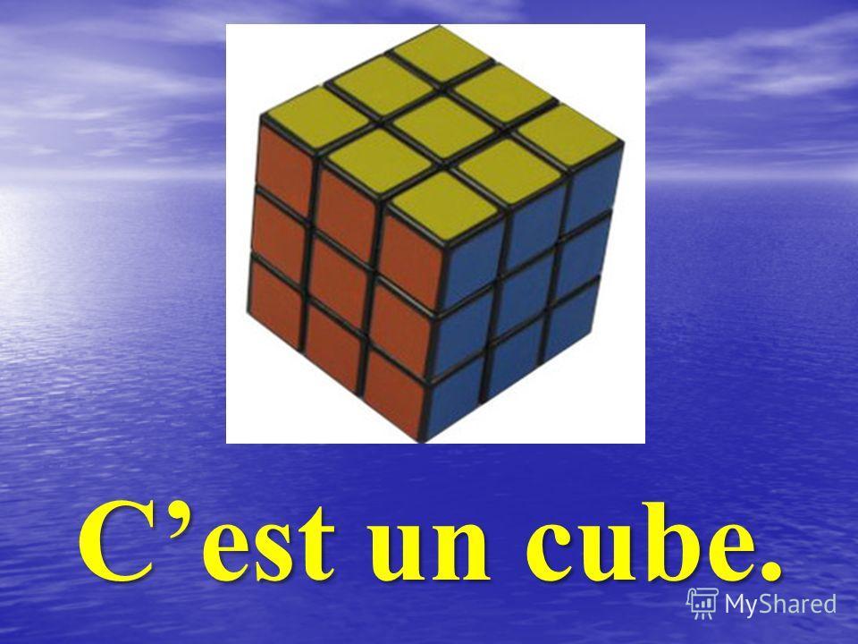 Cest un cube.