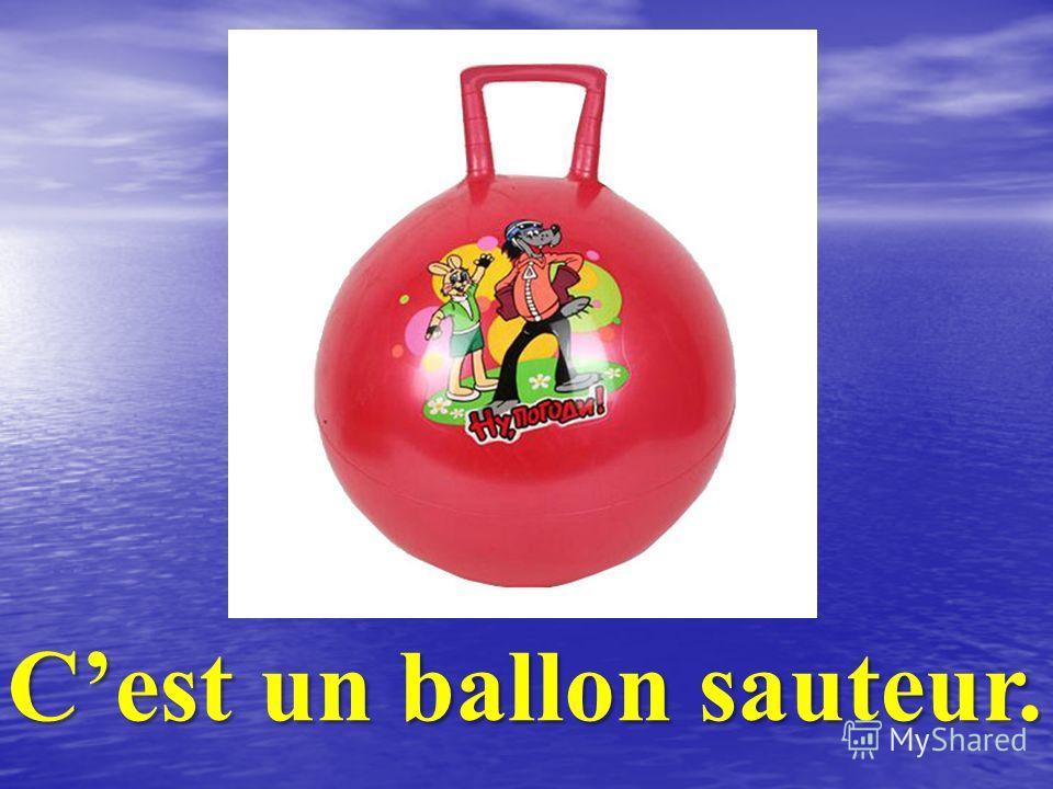 Cest un ballon sauteur.