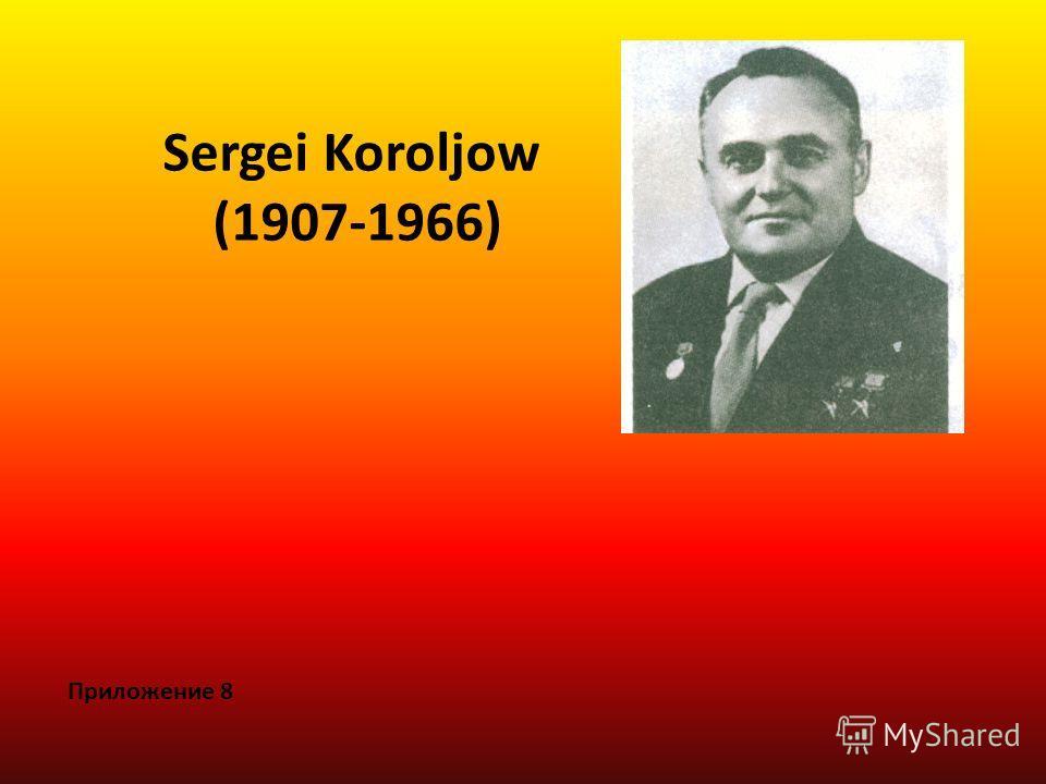 Sergei Koroljow (1907-1966) Приложение 8