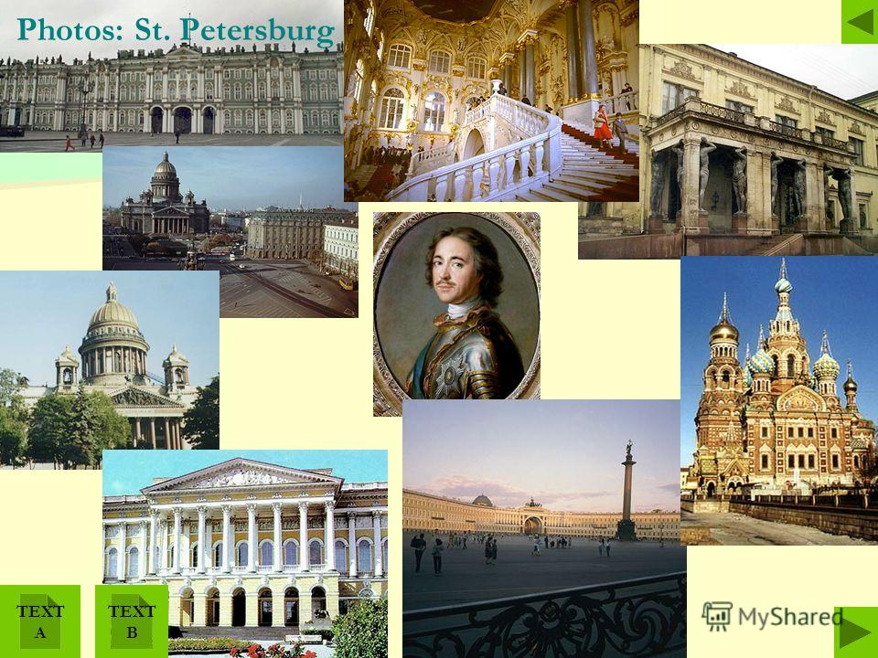 Photos: St. Petersburg TEXT А TEXT В