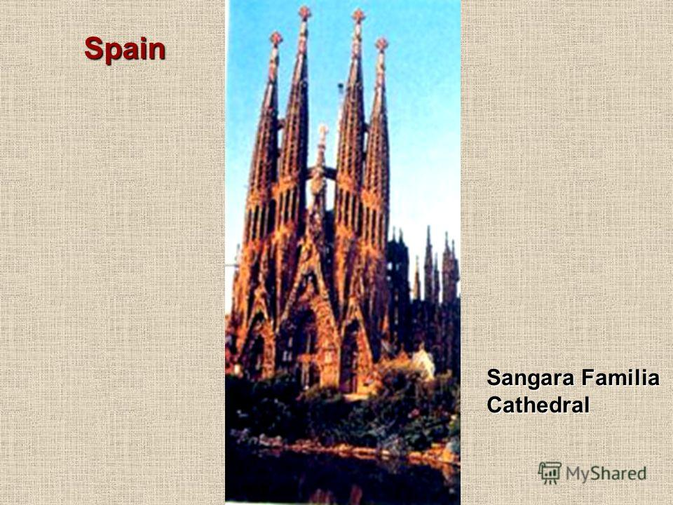 Sangara Familia Cathedral Spain