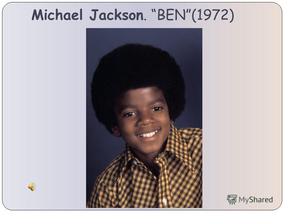 Michael Jackson. BEN(1972)