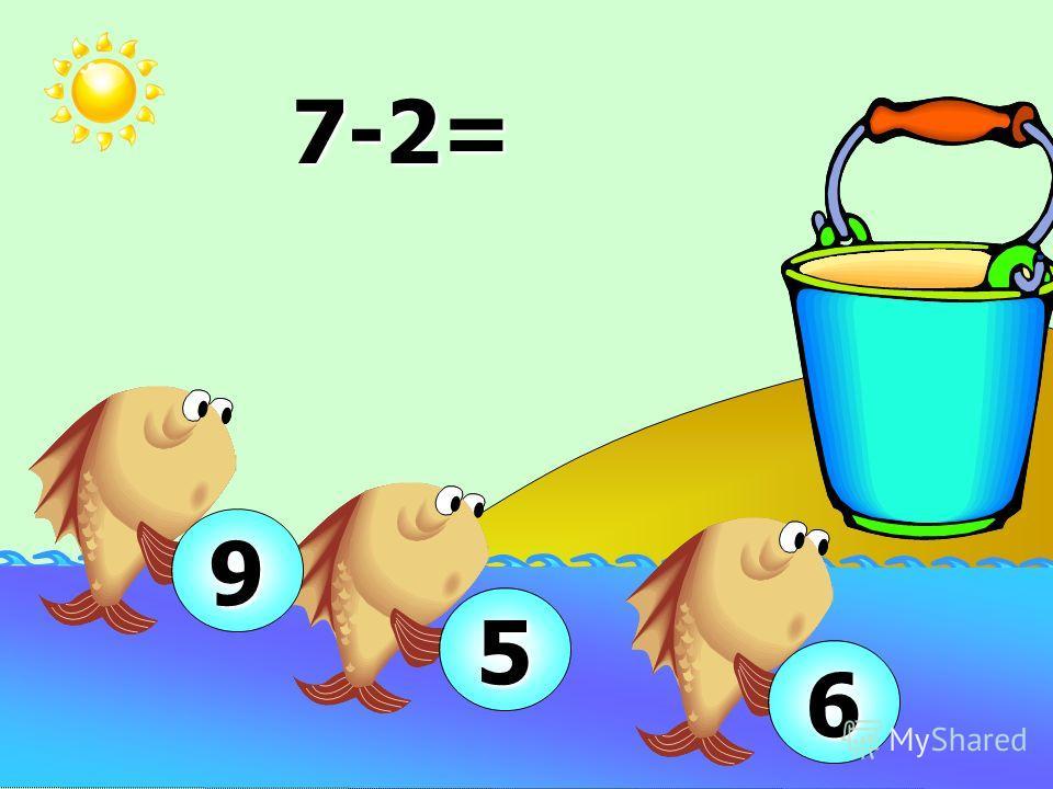 8-2= 7 6 10