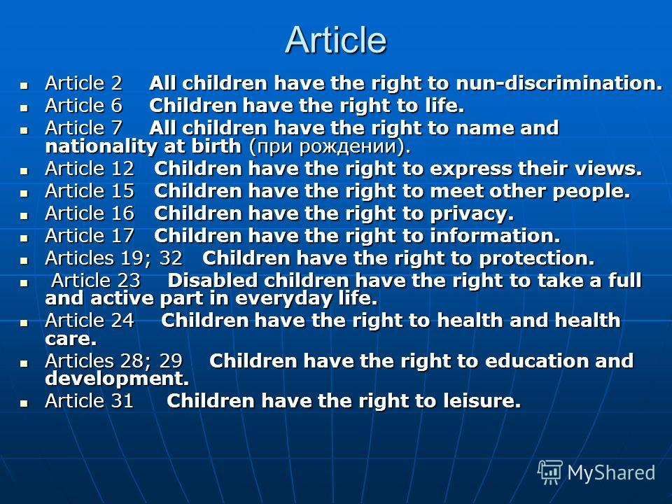 Article Article 2 All children have the right to nun-discrimination. Article 2 All children have the right to nun-discrimination. Article 6 Children have the right to life. Article 6 Children have the right to life. Article 7 All children have the ri
