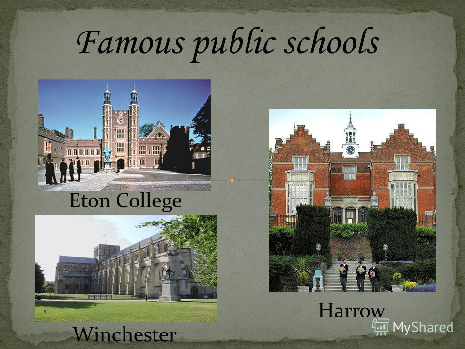 Famous public schools Eton College Winchester Harrow