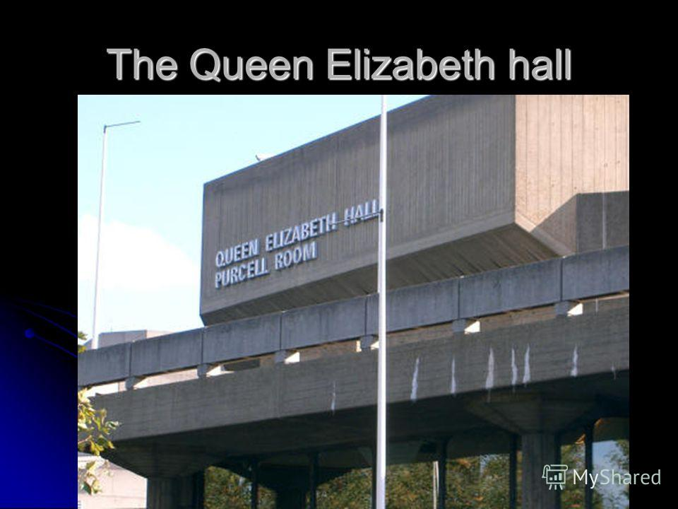 The Queen Elizabeth hall