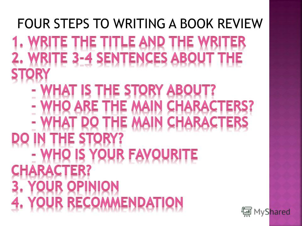 FOUR STEPS TO WRITING A BOOK REVIEW
