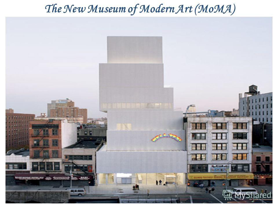 The New Museum of Modern Art (MoMA)