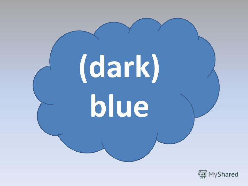 (dark) blue