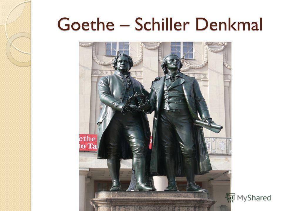Goethe – Schiller Denkmal