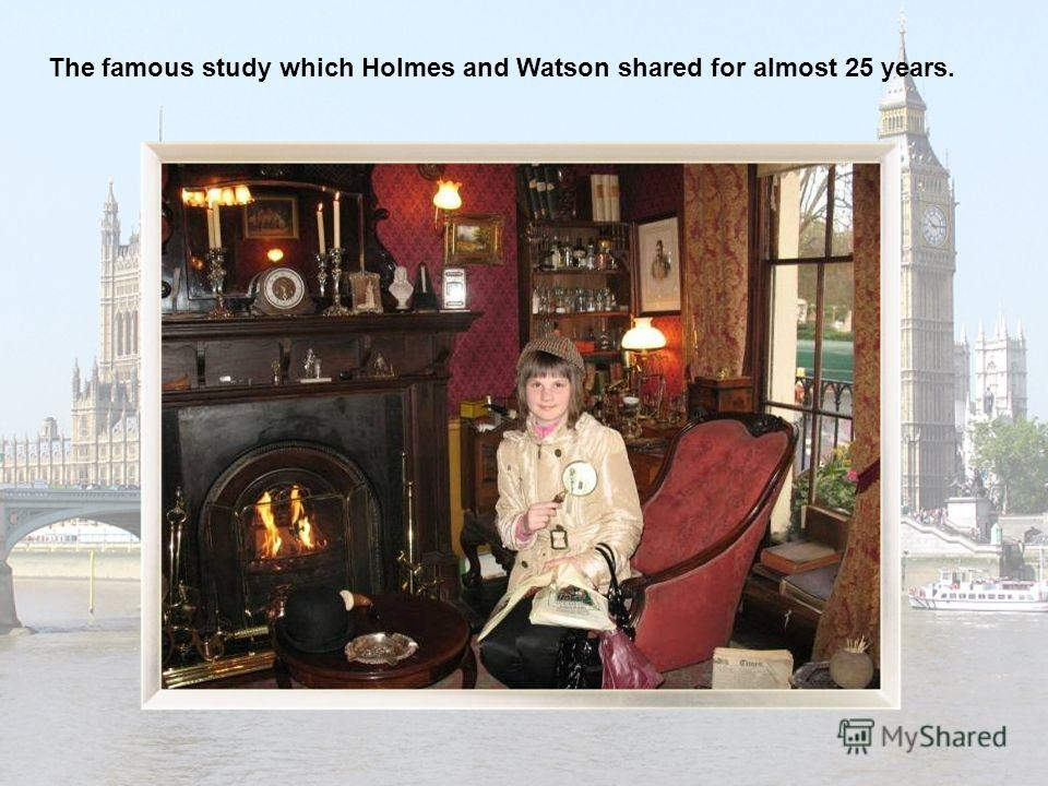 The famous study which Holmes and Watson shared for almost 25 years.