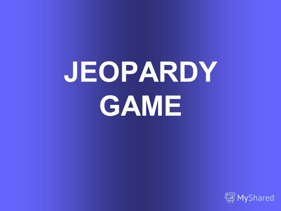 JEOPARDY GAME