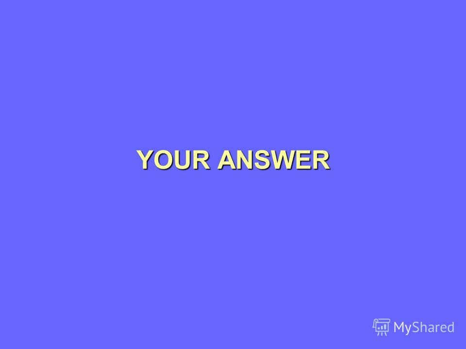 It is the second big country in the world. In this country there are six time zones. Category 1 by 400 answer: Canada YOUR ANSWER