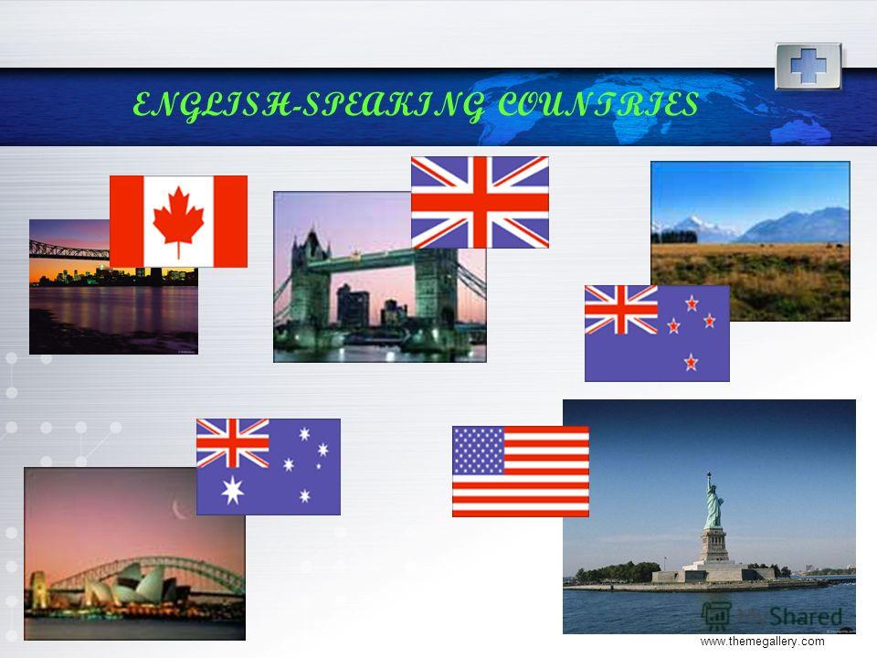 www.themegallery.com ENGLISH-SPEAKING COUNTRIES