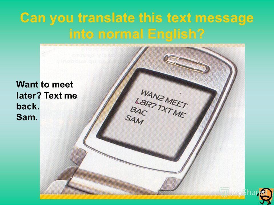 Содержание Предъявление темы занятия Особенности языка SMS-cообщений и чатовОсобенности языка SMS-cообщений и чатов Закрепление материала Контрольные задания Литература