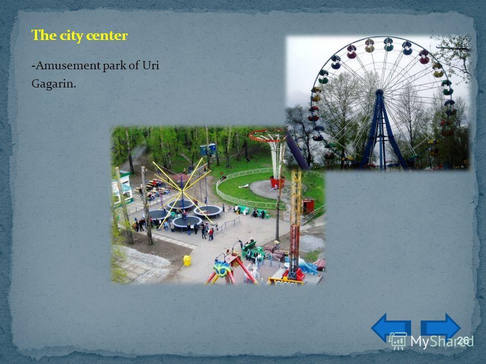 -Amusement park of Uri Gagarin. 26