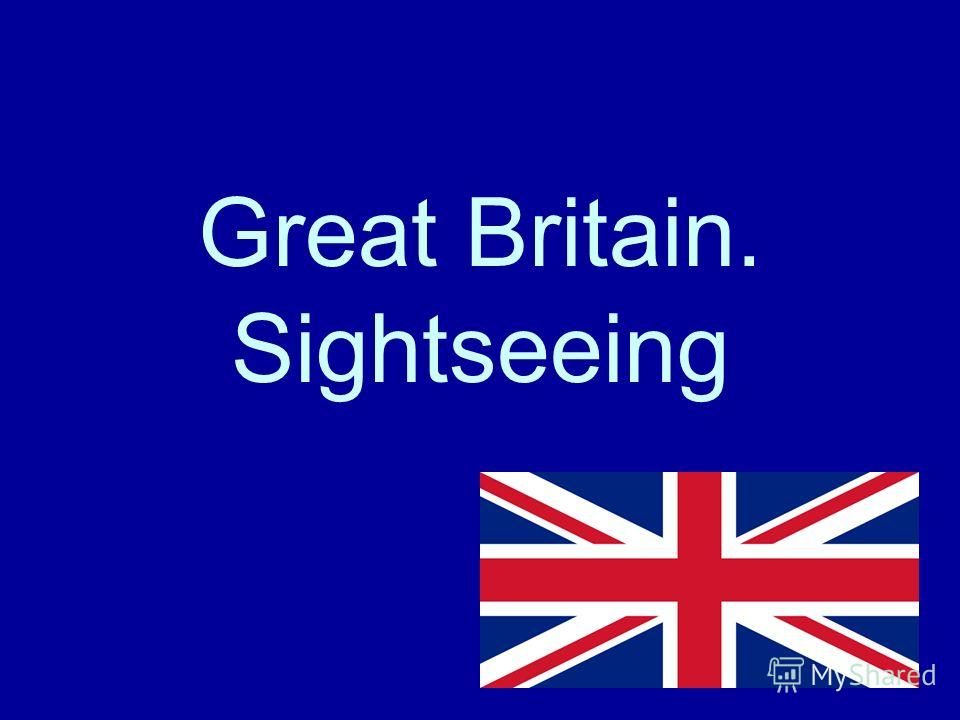 Great Britain. Sightseeing