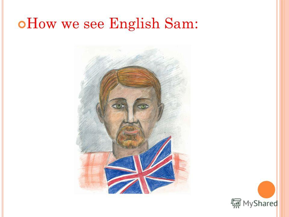 How we see English Sam: